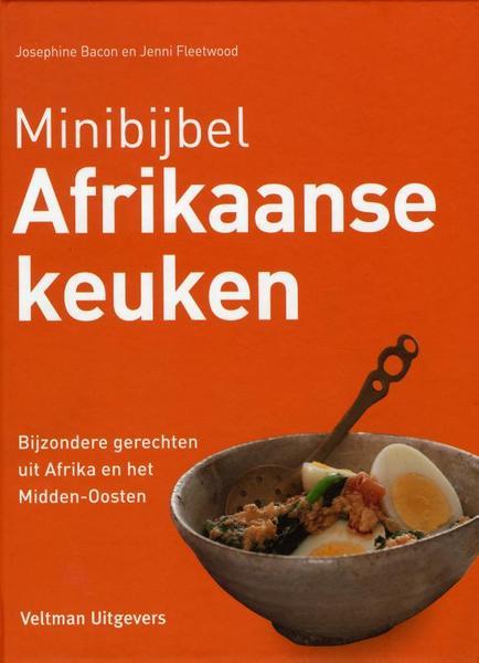 Minibijbel Afrikaanse keuken   Josephine Bacon, Jenni Fleetwood   kookboek kopen nl
