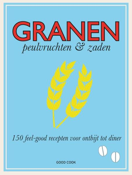 Granen, peulvruchten en zaden - Molly Brown (ISBN 9789461430892)
