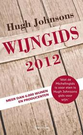 Hugh Johnsons wijngids 2012 - Hugh Johnson (ISBN 9789000301522)