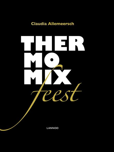 Thermomix feest - Claudia Allemeersch (ISBN 9789401464338)